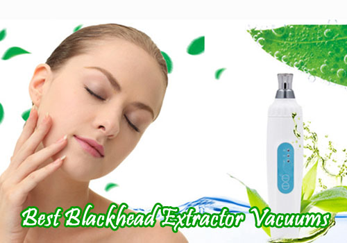 best-blackhead-extractor-vacuums